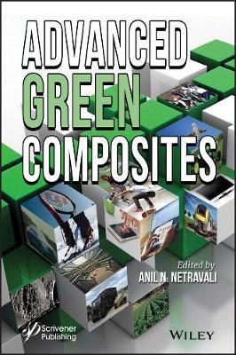 Advanced Green Composites (Hardback)