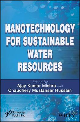 Nanotechnology for Sustainable Water Resources (Hardback)