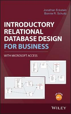Introductory Relational Database Design for Business, with Microsoft Access (Hardback)