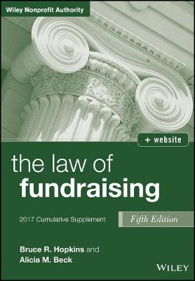The Law of Fundraising: Cumulative Supplement - Wiley Nonprofit Authority (Paperback)
