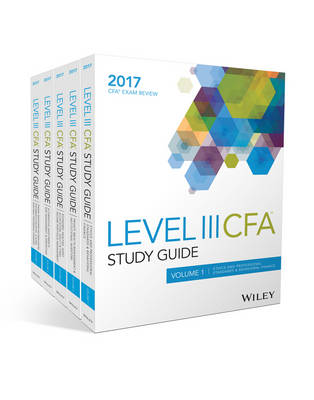 Wiley Study Guide for 2017 Level III Cfa Exam: Complete Set (Paperback)
