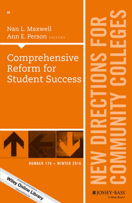 Comprehensive Reform for Student Success: New Directions for Community Colleges, Number 176 - J-B CC Single Issue Community Colleges (Paperback)