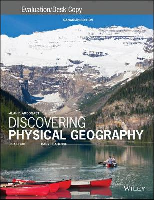 Discovering Physical Geography Canadian Edition Evaluation Copy (Paperback)