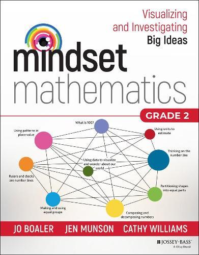 Mindset Mathematics: Visualizing and Investigating Big Ideas, Grade 2 - Mindset Mathematics (Paperback)