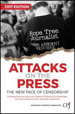 Attacks on the Press: The New Face of Censorship - Bloomberg (Paperback)