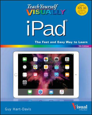 Teach Yourself Visually Ipad, 5th Edition - Teach Yourself VISUALLY (Tech) (Paperback)