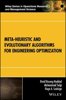 Meta-heuristic and Evolutionary Algorithms for Engineering Optimization - Wiley Series in Operations Research and Management Science (Hardback)
