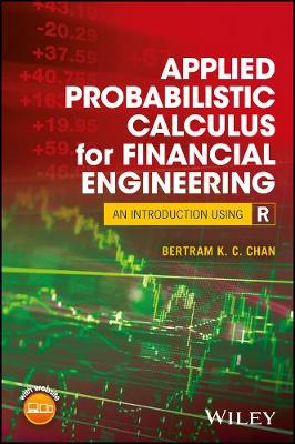 Applied Probabilistic Calculus for Financial Engineering: An Introduction Using R (Hardback)