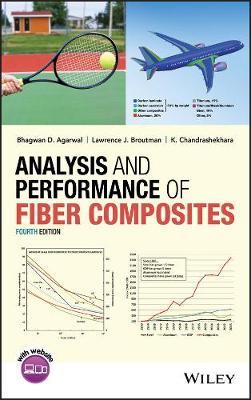 Analysis and Performance of Fiber Composites (Hardback)