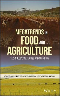 Cover Megatrends in Food and Agriculture: Technology, Water Use and Nutrition