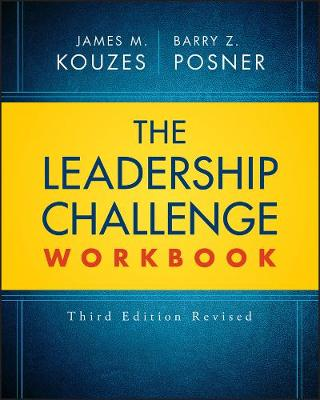 The Leadership Challenge Workbook Revised - J-B Leadership Challenge: Kouzes/Posner (Paperback)