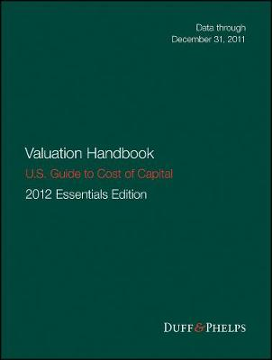 Valuation Handbook - U.S. Guide to Cost of Capital - Wiley Finance (Hardback)
