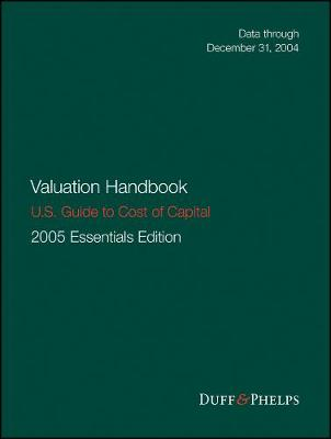 Valuation Handbook - U.S. Guide to Cost of Capital - Wiley Finance (Hardback)