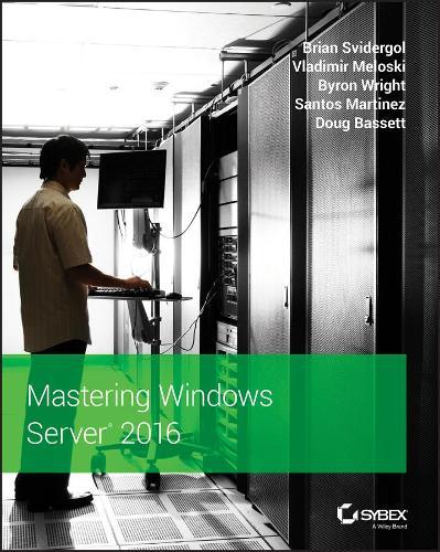 Mastering Windows Server 2016 (Paperback)