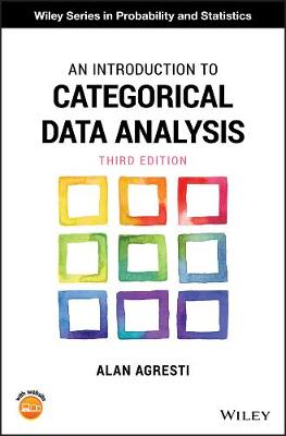 An Introduction to Categorical Data Analysis - Wiley Series in Probability and Statistics (Hardback)