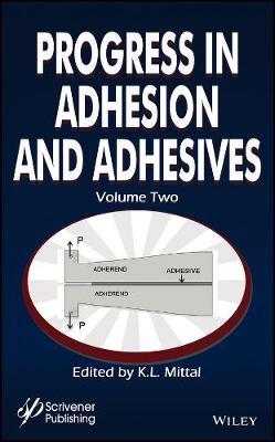 Progress in Adhesion and Adhesives - Adhesion and Adhesives: Fundamental and Applied Aspects (Hardback)