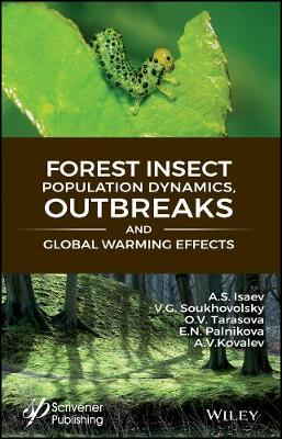 Forest Insect Population Dynamics, Outbreaks, And Global Warming Effects (Hardback)