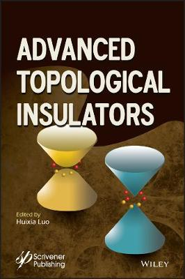 Advanced Tropological Insulator Materials - Advanced Material Series (Hardback)