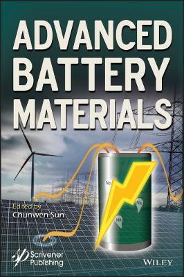 Advanced Battery Materials - Advanced Material Series (Hardback)