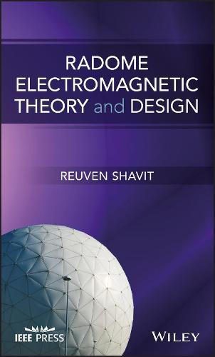Radome Electromagnetic Theory and Design - Wiley - IEEE (Hardback)