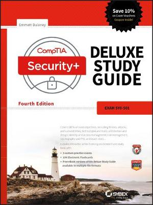 CompTIA Security+ Deluxe Study Guide: Exam SY0-501 (Hardback)