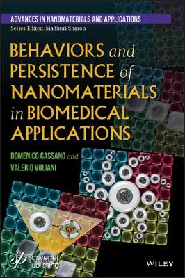 Behaviors and Persistence of Nanomaterials in Biomedical Applications (Hardback)