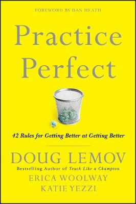 Practice Perfect: 42 Rules for Getting Better at Getting Better (Paperback)