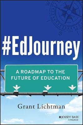 #EdJourney: A Roadmap to the Future of Education (Paperback)