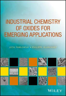 Industrial Chemistry of Oxides for Emerging Applications (Hardback)