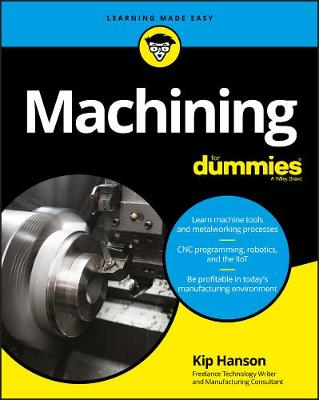 Machining For Dummies (Paperback)