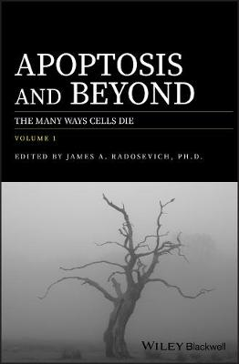 Apoptosis and Beyond: The Many Ways Cells Die 2 Volume Set (Hardback)
