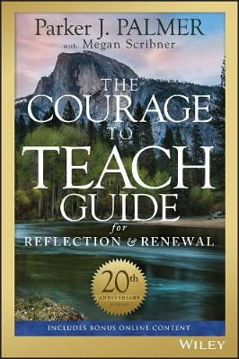 The Courage to Teach Guide for Reflection and Renewal (Paperback)