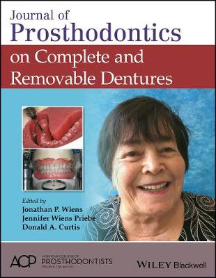 Journal of Prosthodontics on Complete and Removable Dentures (Hardback)