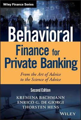 Behavioral Finance for Private Banking: From the Art of Advice to the Science of Advice - Wiley Finance (Hardback)