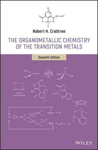 The Organometallic Chemistry of the Transition Metals (Hardback)