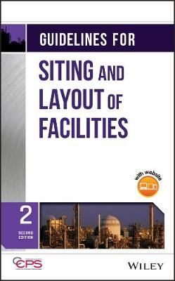 Guidelines for Siting and Layout of Facilities (Hardback)
