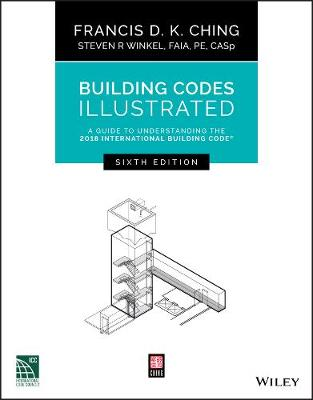 Building Codes Illustrated: A Guide to Understanding the 2018 International Building Code - Building Codes Illustrated (Paperback)