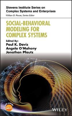 Social-Behavioral Modeling for Complex Systems - Stevens Institute Series on Complex Systems and Enterprises (Hardback)