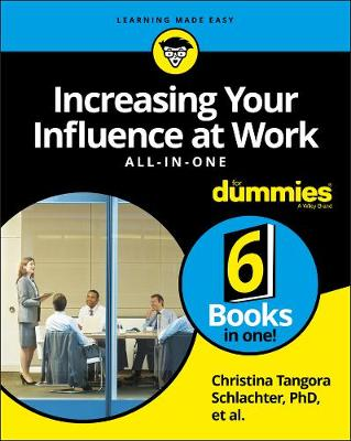 Increasing Your Influence at Work All-In-One For Dummies (Paperback)