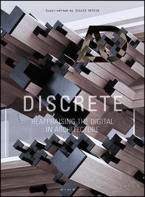 Discrete: Reappraising the Digital in Architecture - Architectural Design (Paperback)
