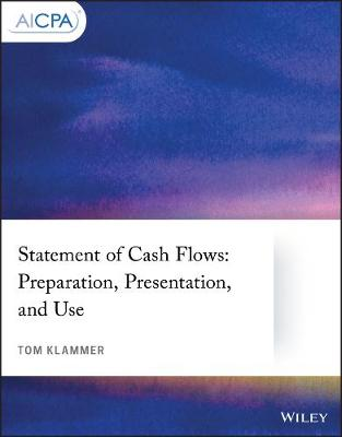 Statement of Cash Flows: Preparation, Presentation, and Use - AICPA (Paperback)