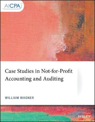 Case Studies in Not-for-Profit Accounting and Auditing - AICPA (Paperback)