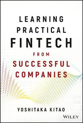 Learning Practical FinTech from Successful Companies (Hardback)