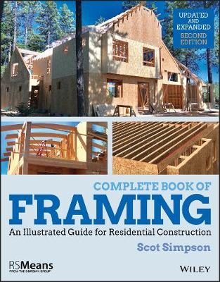 Complete Book of Framing: An Illustrated Guide for Residential Construction - RSMeans (Paperback)