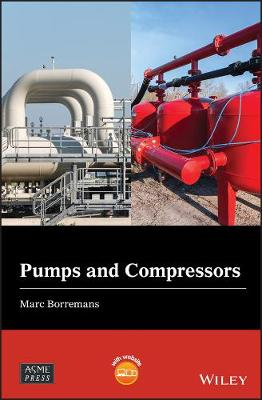 Pumps and Compressors - Wiley-ASME Press Series (Hardback)
