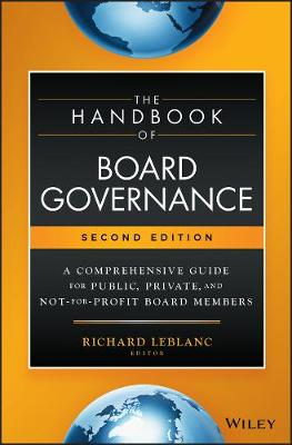 The Handbook of Board Governance: A Comprehensive Guide for Public, Private, and Not-for-Profit Board Members (Hardback)