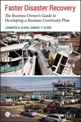 Faster Disaster Recovery: The Business Owner's Guide to Developing a Business Continuity Plan - AICPA (Paperback)