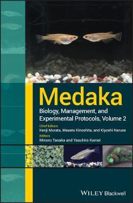 Medaka: Biology, Management, and Experimental Protocols (Hardback)