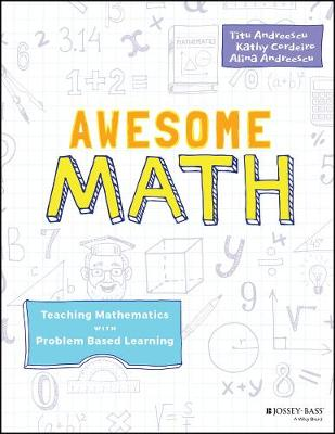 Awesome Math: Teaching Mathematics with Problem Based Learning (Paperback)