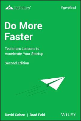 Do More Faster: Techstars Lessons to Accelerate Your Startup (Hardback)
